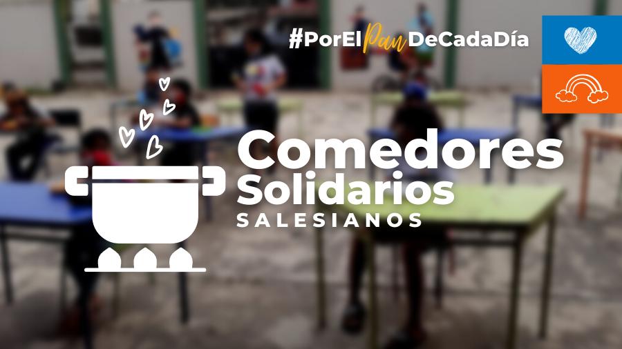 Comedores Solidarios Salesianos